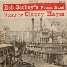 Bob Scoby's Frisco Band - Bob Scoby's Frisco Band