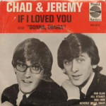 Chad & Jeremy - If I Loved You/Donna, Donna