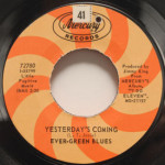 Ever-green Blues - Yesterday's Coming/Laura
