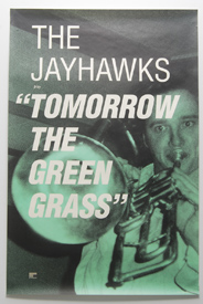 Jayhawks - Tomorrow The Green Grass (Poster)