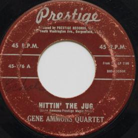 Gene Ammons Quartet - Hittin' The Jug/Canadian sunset