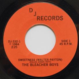 Bleacher Boys - Sweetnes (Walter Payton)/Michael J.