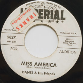 Dante & His Friends - Miss America/Now I've Got You