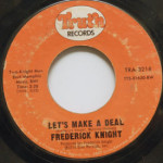 Frederick Knight - Let's Make A Deal
