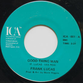 Frank Lucas - Good Thing Man/I Want My Mule Back