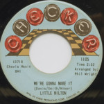 Little Milton - We're Gonna Make It/Can't Hold Back The Tears
