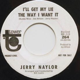Jerry Naylor - Almost Persuaded/I'll Get My Lie The Way I Want It