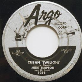 Mike Simpson - Cuban Twilight/Argo Rock
