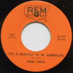 Gene Smith - It's A Miracle To Be American/Apo Heaven Above