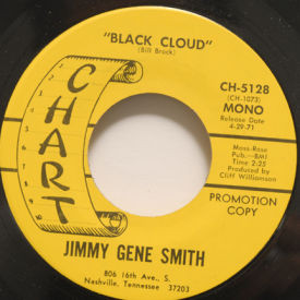 Jimmy Gene Smith - Black Cloud/I Just Came To Smell The Flowers