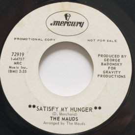 Mauds - Satisfy My Hunger/Brother Chickee