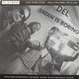Green Monkey/Del - Inhuman/Satan Is Boring