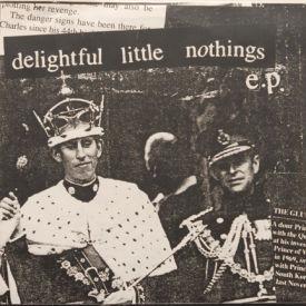 Delightful Little Nothings - Delightful Little Nothings EP