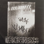 Degenerics - No Comply/Human Race-ist/Consumers/Heaven