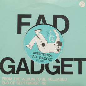 Fad Gadget - Insecticide/Fireside Favourite
