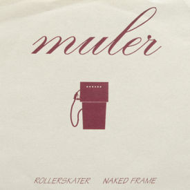 Muler/Lift - Tequila Sunrise/Valentine/Rollerskater/Naked Frame