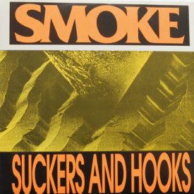 Smoke - Suckers And Hooks/Methyl Violet