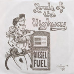 Lords Of The Highway - Diesel Fuel/Rig Rock