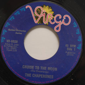 Chaperones - Cruise To The Moon/Shining Star