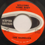 Shirelles - Welcome Home Baby
