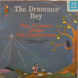 Cricketone Children's Chorus - The Drummer Boy/The Twelve Days Of Christmas