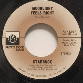 Starbuck - Moonlight Feels Right/Lash LaRue