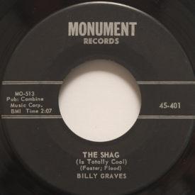 Billy Graves The Shag Uncertain 7 Quot Vinyl Monument 45 401