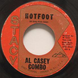 Al Casey Combo - Hotfoot/Cookin'