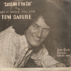 Tom Carlile - Catch Me If You Can