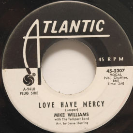 Mike Williams - Love Have Mercy
