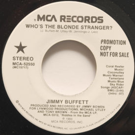 Jimmy Buffett - Who's The Blonde Stranger?