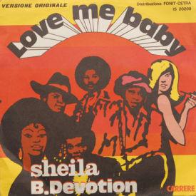 Sheila B. Devotion - Love Me Baby