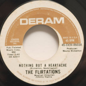 Flirtations - Nothing But A Heartache/How Can You Tell Me!