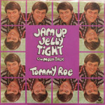 Tommy Roe - Jam Up & Jelly Tight