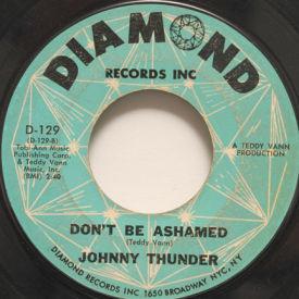 Johnny Thunder - Don't Be Ashamed