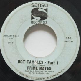 Prime Mates - Hot Tamales