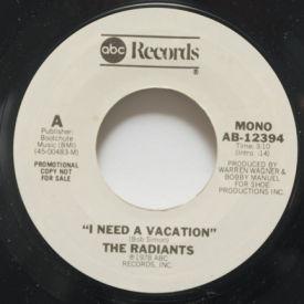 Radiants - I Need A Vacation