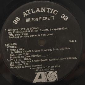 Wilson Pickett - Groovy Little Woman/Funky Way/It's Still Good