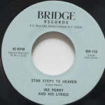 Ike Perry And His Lyrics - Star Steps To Heaven