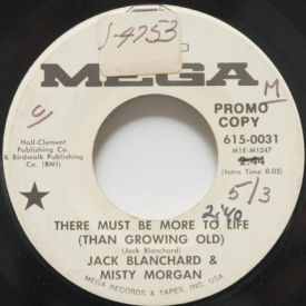 Jack Blanchard & Misty Morgan - There Must Be More To Life (Than Growing Old)
