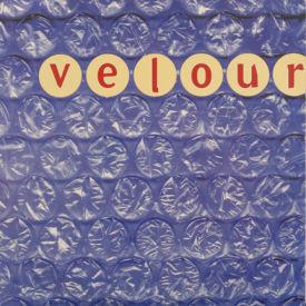 Velour - Choice/Let Her Go