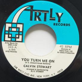 Calvin Stewart - You Turn Me On/Try Loving Me (I'm Willing)