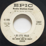 Rex Garvin And The Mighty Cravers - Go Little Willie/Emulsified
