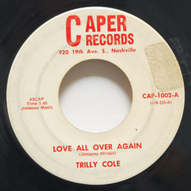 Trilly Cole - Love All Over Again/I'm Sorry
