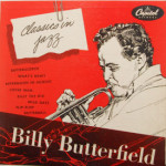 Billy Butterfield - Classics In Jazz