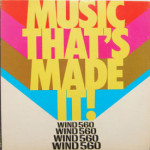 V/A - WIND 560 - Music That's Made It!