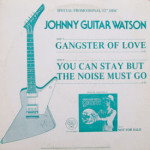 Johnny Guitar Watson - Gangster Of Love