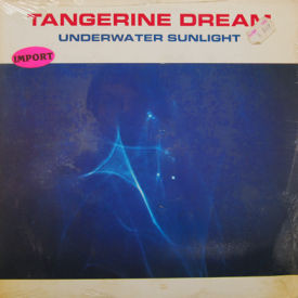 Tangerine Dream - Underwater Sunlight – SIS
