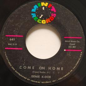Ernie K-Doe - Come On Home/Popeye Joe