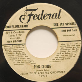 Jimmy Tyler And his Orchestra - Pink Clouds/Indian Love Call